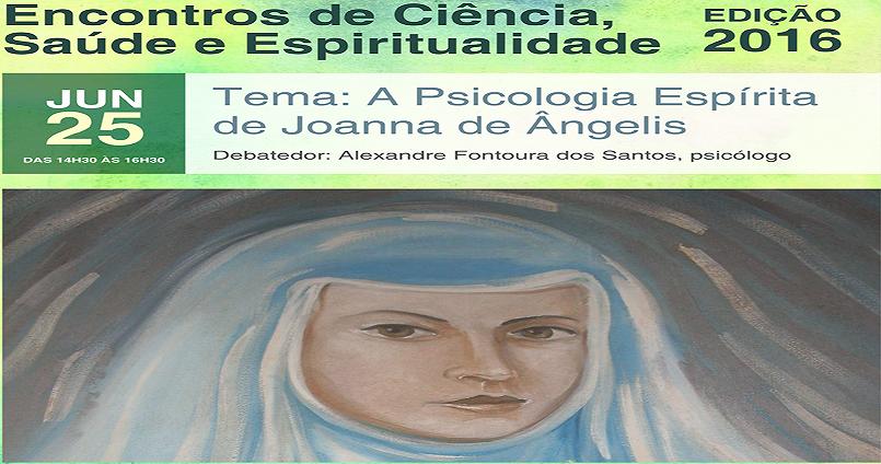 Encontros de Ciência, Saúde e Espiritualidade (Edição 2016)