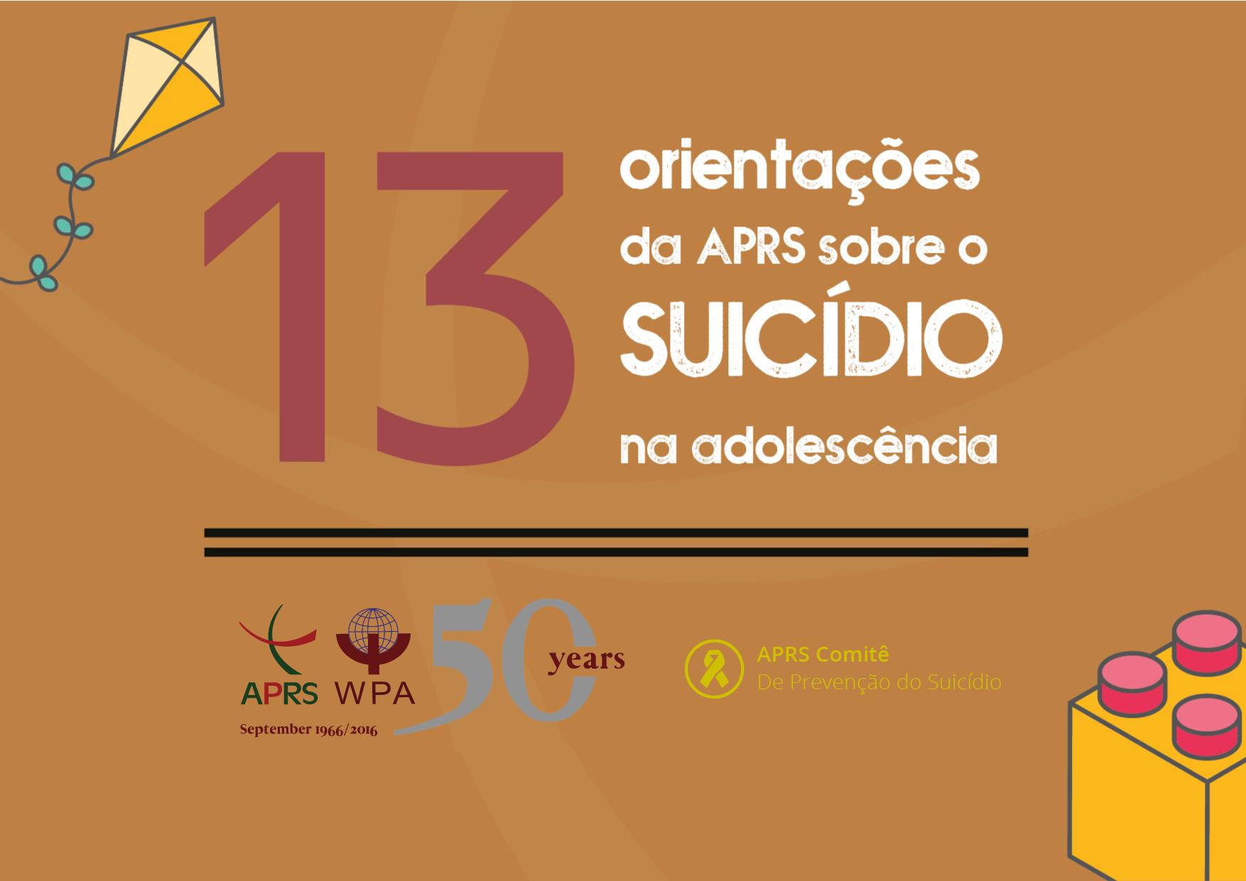 13 Orientações da APRS sobre o suicídio na adolescência