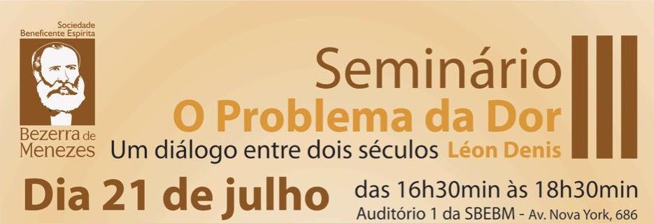Seminário O Problema do Ser, um diálogo entre dois Séculos - 2ª Edição