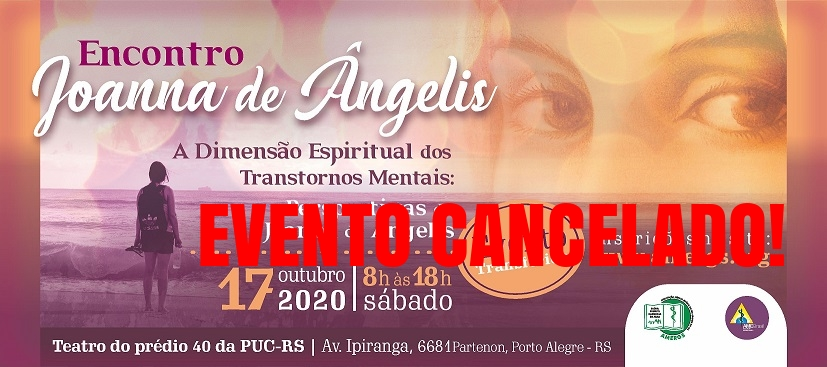 ENCONTRO JOANNA DE ÂNGELIS - EVENTO SUSPENSO