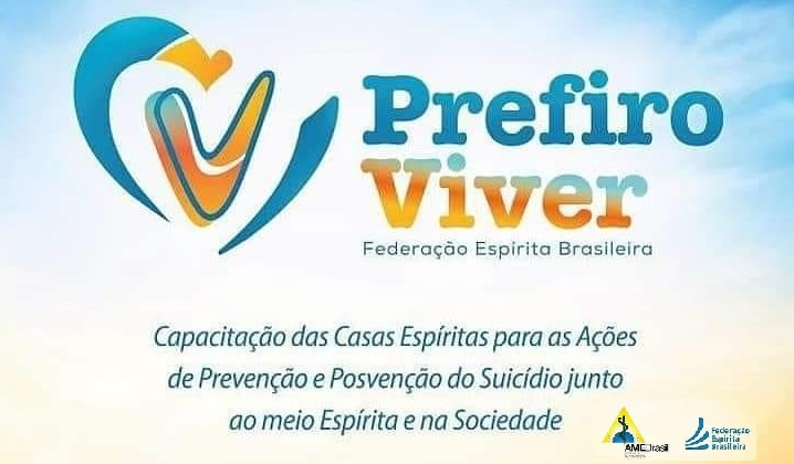Setembro Amarelo - Prefiro Viver (FEB e AME-Brasil)