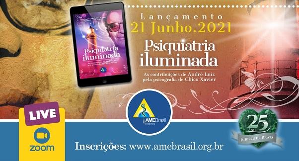Livro Psiquiatria Iluminada - Nova obra da AME-Brasil Editora